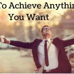 Achieve Everything You Want- by Mona Tenjo